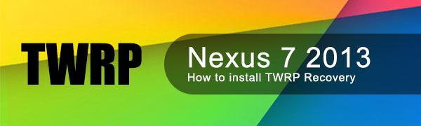 install-twrp-nexus-7-2013