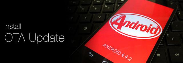 install android 4.4.2 OTA update