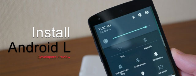 install android L developers preview